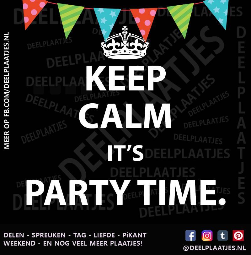 party spreuken Party time   Keep calm party spreuken