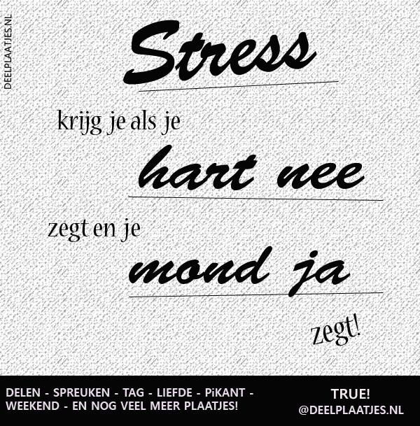 spreuken stress Stress   Spreuken spreuken stress