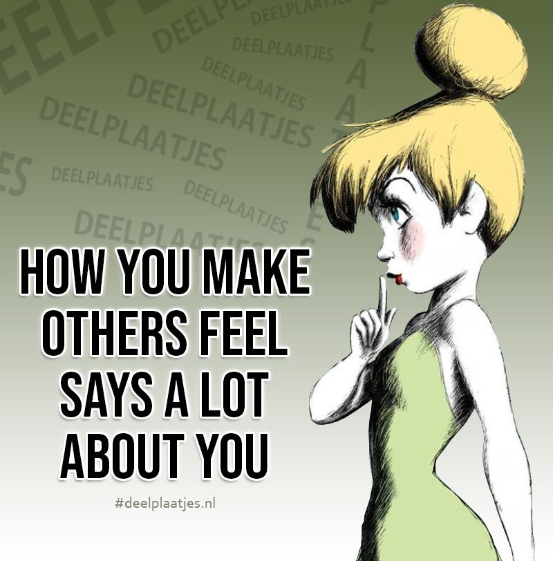you make others feel