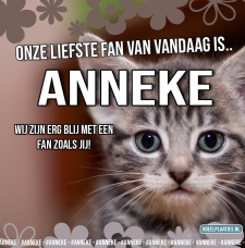 anneke is de liefste fan
