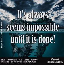 its always seems impossible