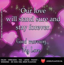 our love will stand sure..