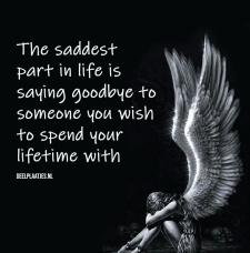 the saddest part in life