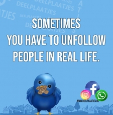 unfollow people in real life