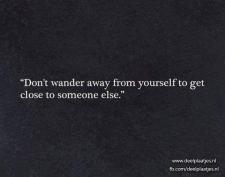 dont wander away