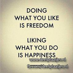 happiness and freedom
