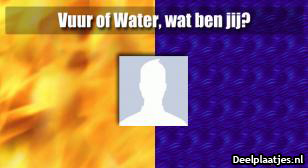 Water of vuur